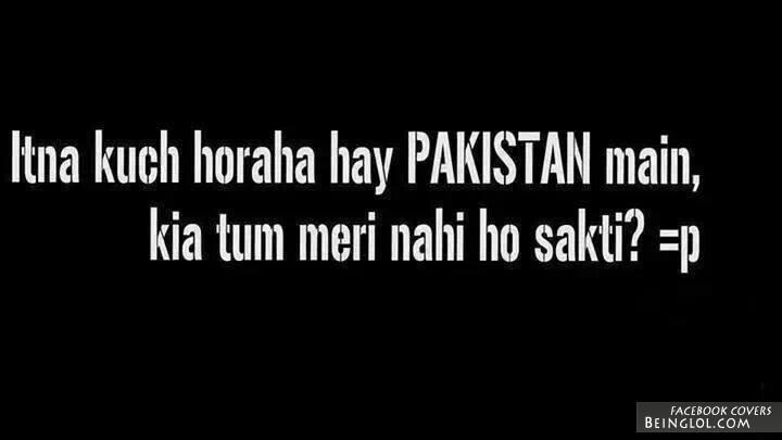 Itna Kuch Horrha Hai Pakistan Me Facebook Cover