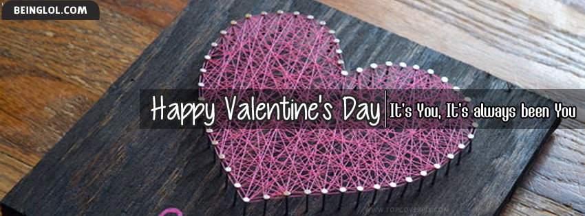 Its You Happy Valentines Day Facebook Cover