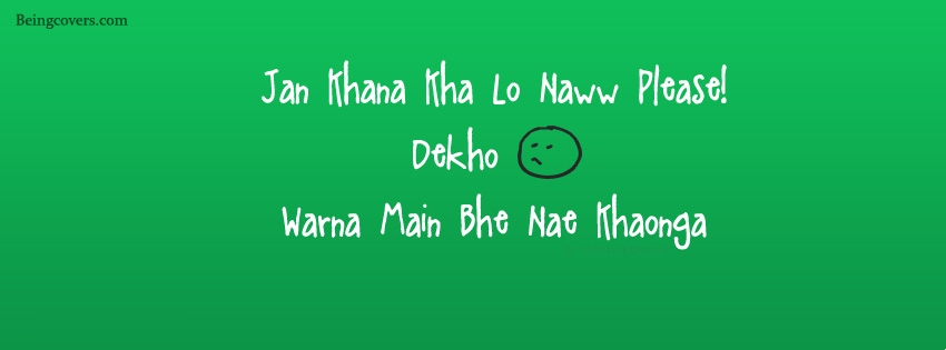 Jan Khana Khalo Na Please - Desi Relationship Lines Facebook Cover