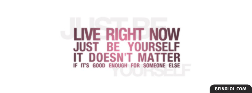 Just Be Yourself Facebook Cover