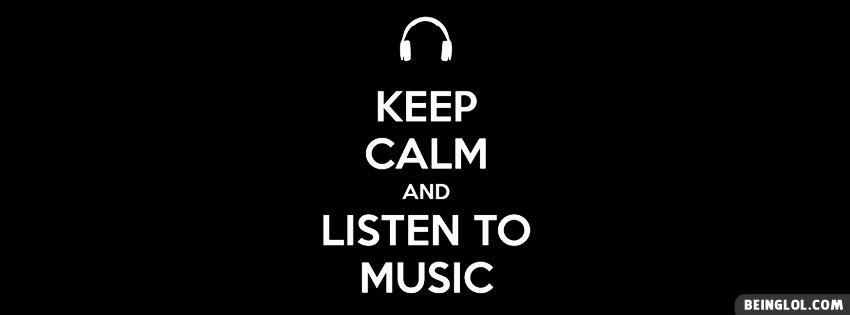 Keep Calm Music Facebook Cover
