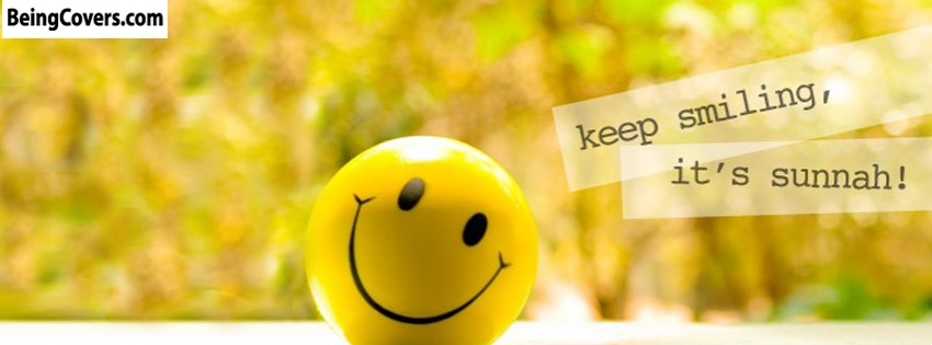 Keep Smiling Its Sunnah Facebook Cover
