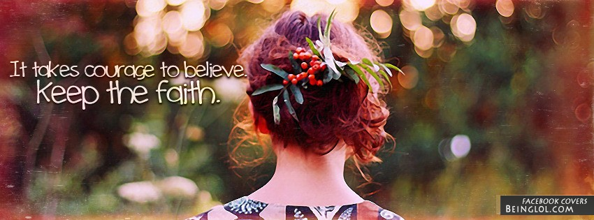 Keep The Faith Facebook Cover