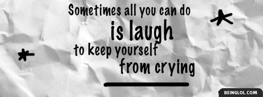 Keep Yourself From Crying Facebook Cover