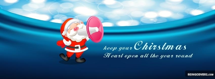 Keep your Christmas heart open all the year round Facebook Timeline Cover