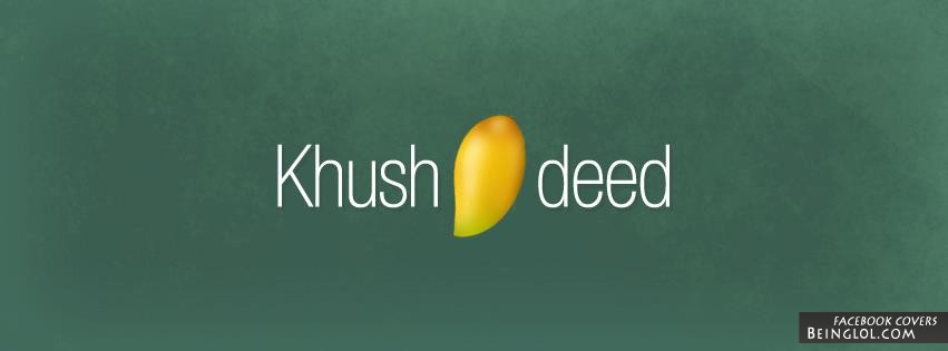 KhusAamdeed Facebook Cover