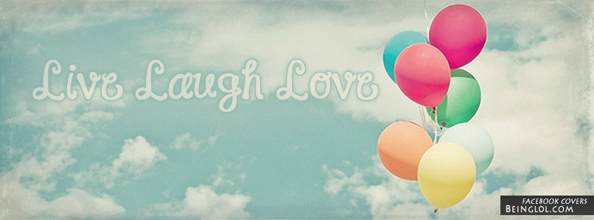 Live Laugh Love Facebook Cover