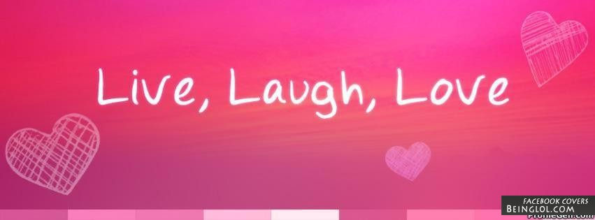 Live, Laugh, Love Facebook Cover