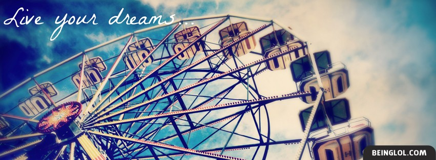 Live Your Dreams Facebook Cover