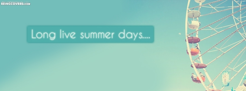 Long Live Summer . Facebook Cover