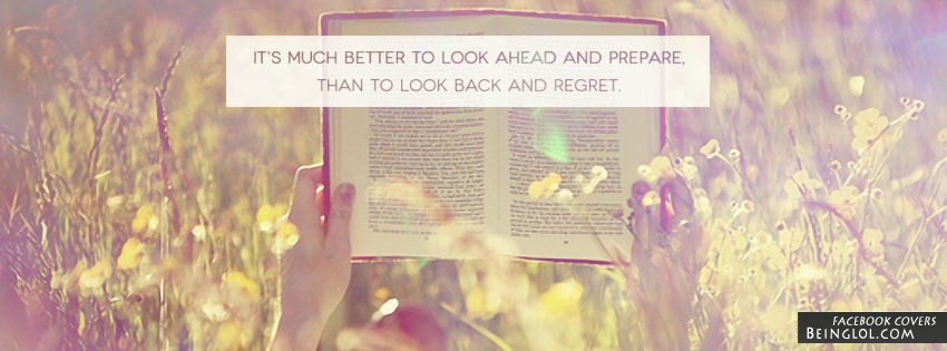 Look Ahead And Prepare Facebook Cover