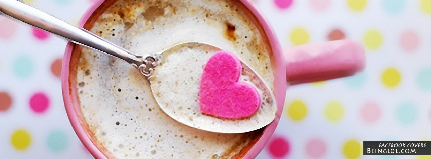 Love In A Cup Facebook Cover