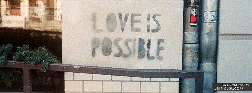 Love Is Possible Facebook Cover
