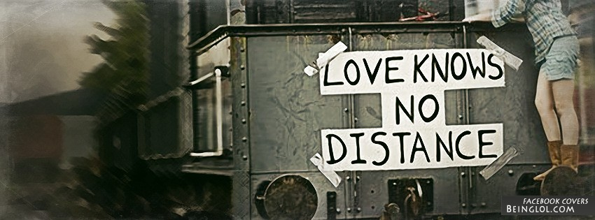 Love Knows No Distance Facebook Cover