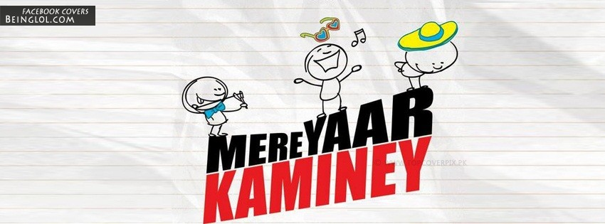 Mere Yaar Kaminey Facebook Cover
