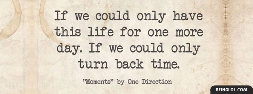 Moments Lyrics By One Direction Facebook Cover