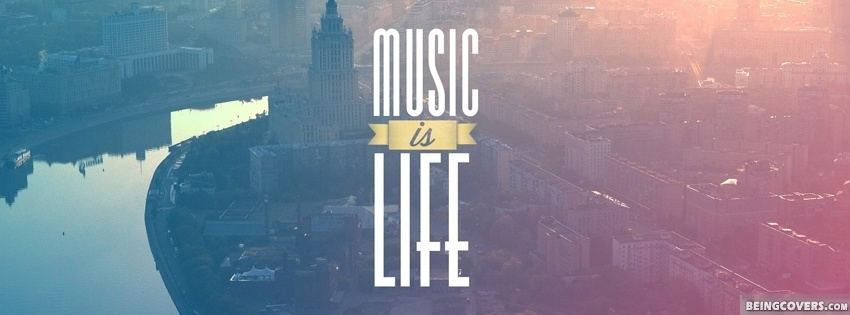 Music Is Life Facebook Cover