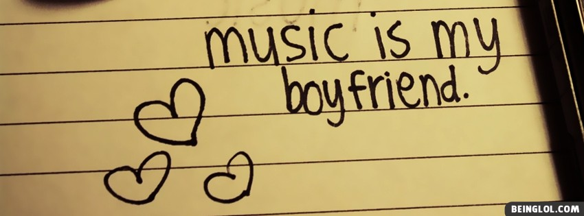 Music Is My Boyfriend Facebook Cover