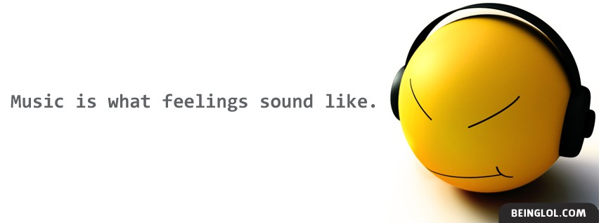 Music Is What Feelings Sound Like Facebook Cover