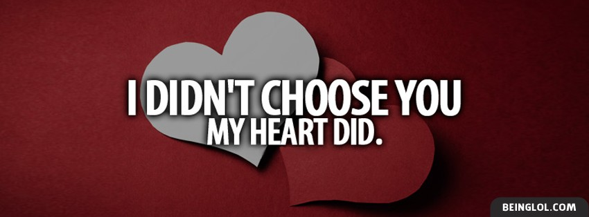 My Heart Chose You Facebook Cover