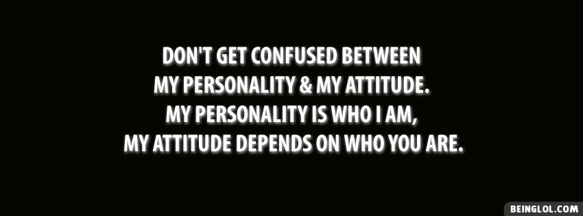 My Personality And Attitude Facebook Cover