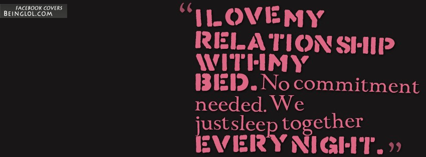 My Relationship With My Bed Facebook Cover