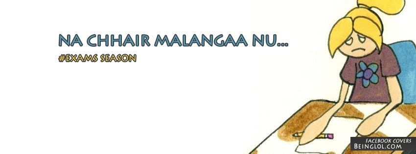 Na Chhair Malanga Nu - Exam Season Facebook Cover