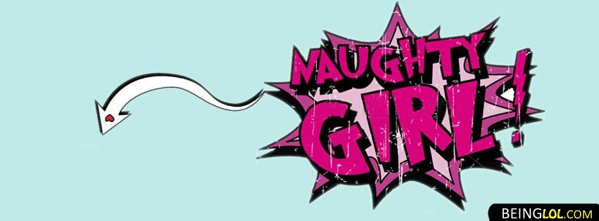 Naughty Girl Timeline Cover Facebook Cover