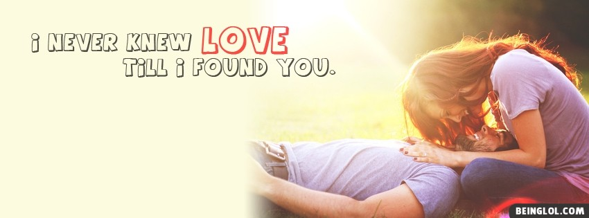 Never Knew Love Facebook Cover