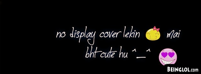 No Display Lakin Mai Bht Cute Hu Facebook Cover