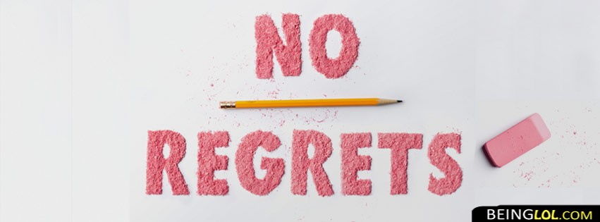 No Regrets Facebook Cover