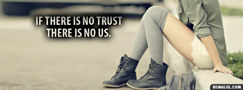 No Trust Facebook Cover