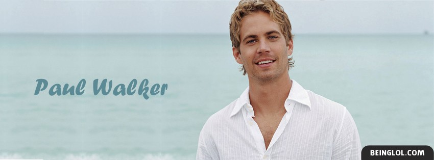 Paul Walker Facebook Cover