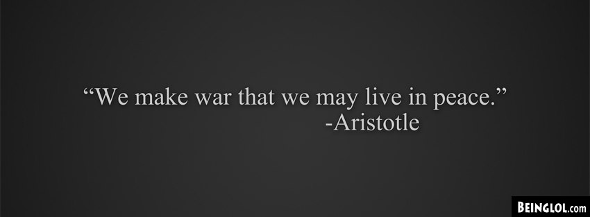 Peace Quote Aristotle Facebook Cover