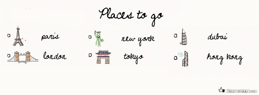 Places To Go Facebook Cover