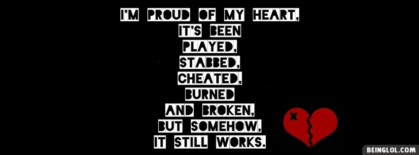 Proud Of My Heart Facebook Cover