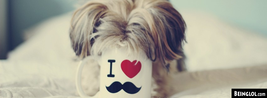 Puppy I Love Mustache Mug Facebook Cover