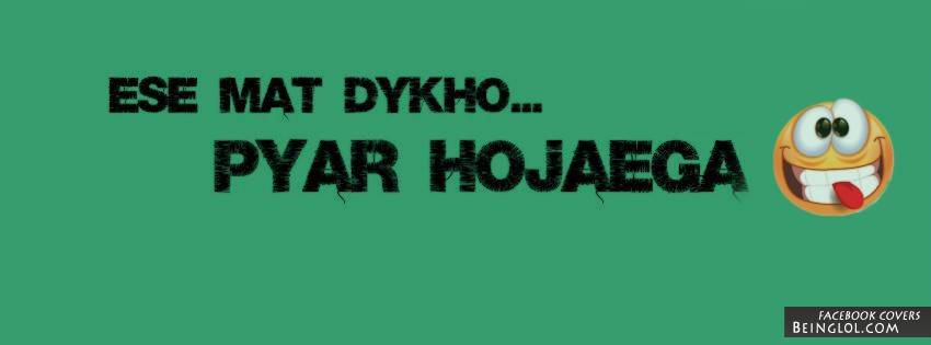 Pyar Hojaega Facebook Cover