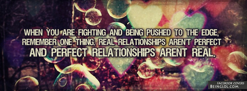 Real Relationships Aren't Perfect Facebook Cover