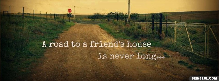 Road To A Friends House Facebook Cover