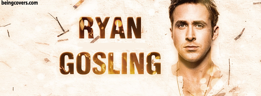 Ryan Gosling Facebook Cover