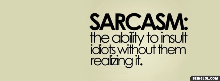 Sarcasm Facebook Cover