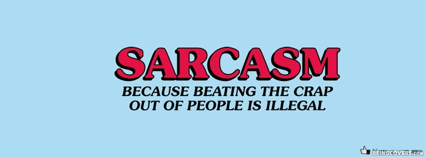 Sarcasm Because Facebook Cover