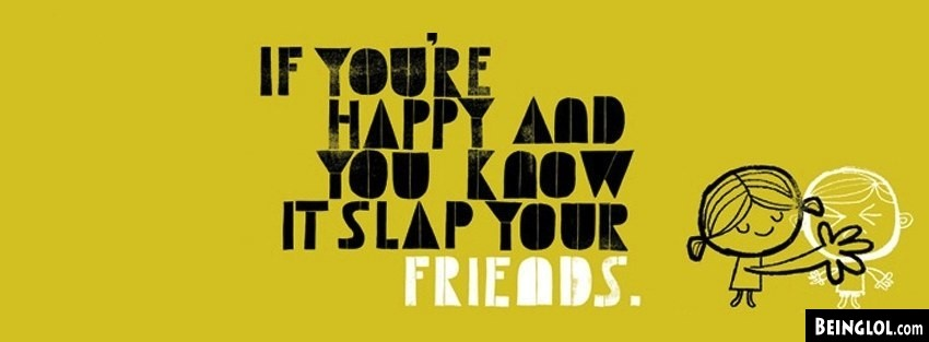 Slap Your Friends Facebook Cover