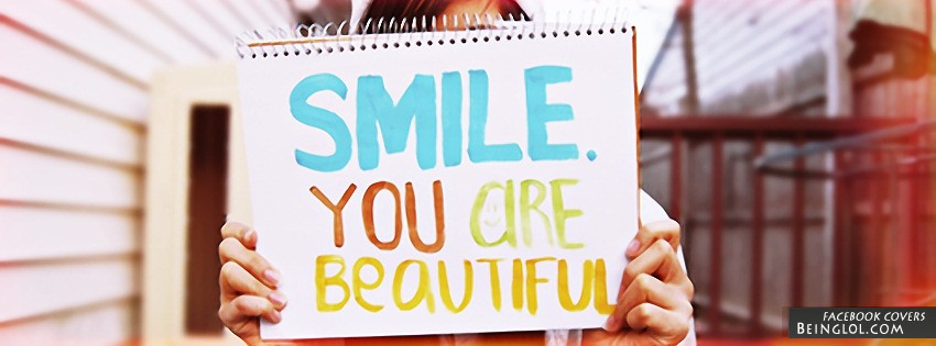 Smile You Are Beautiful Facebook Cover