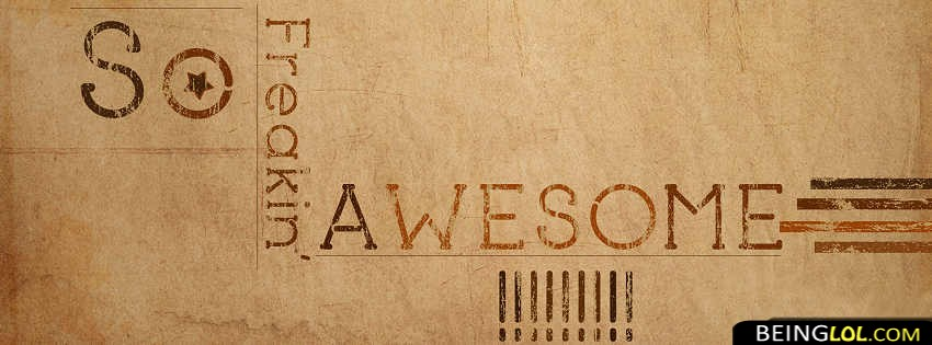 So Freaking Awesome Facebook Cover