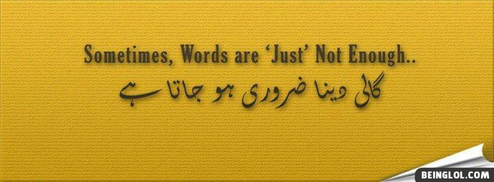 Sometimes,words Are 'just' Not Enogh Facebook Cover