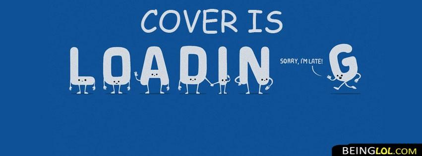 Sorry Iam Late Facebook Cover