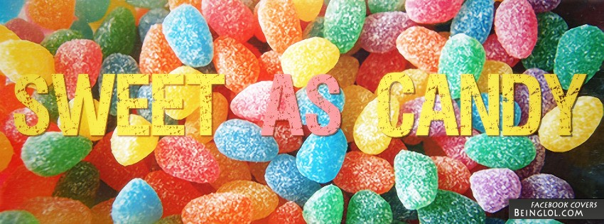 Sweet As Candy Facebook Cover