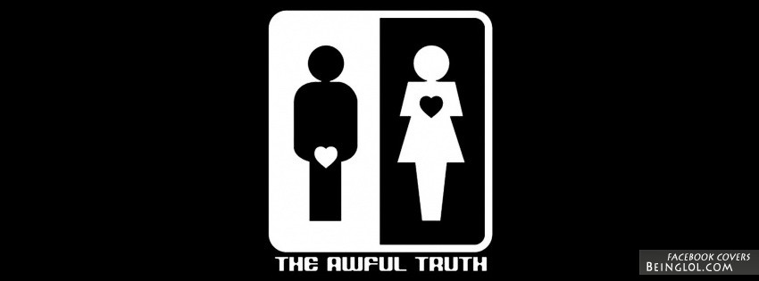 The Awful Truth Facebook Cover